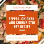 Pepper, Chicken, and Shrimp Stir fry Recipe