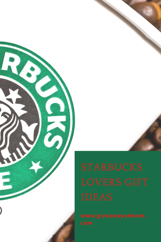 Starbucks Lovers Gift Ideas