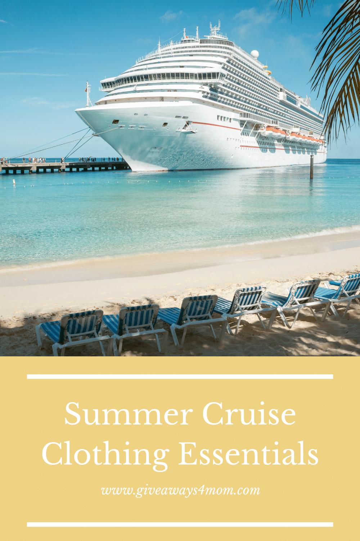 Summer Cruise Clothing Essentials